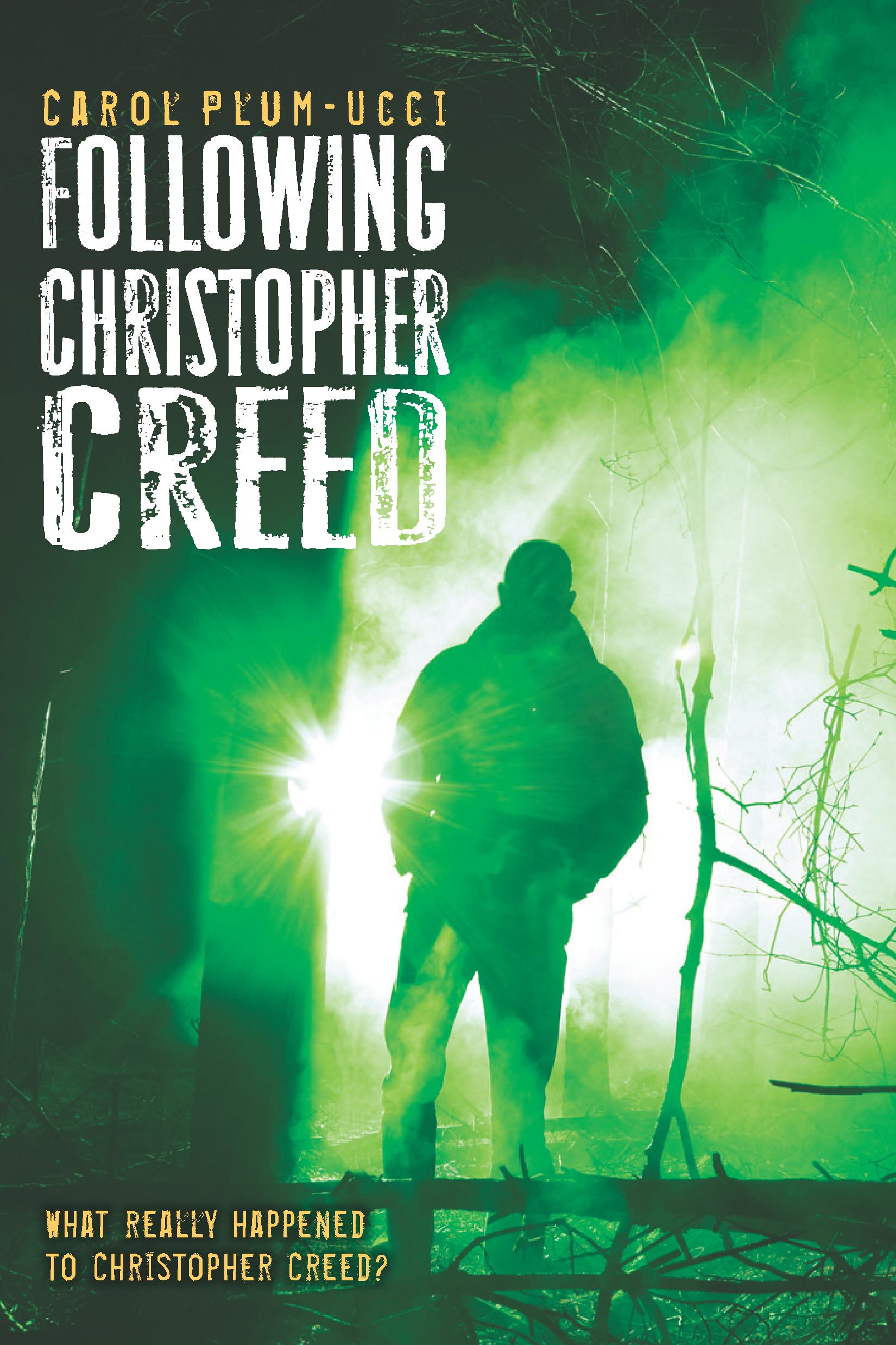 Following Christopher Creed By: Carol Plum-Ucci
