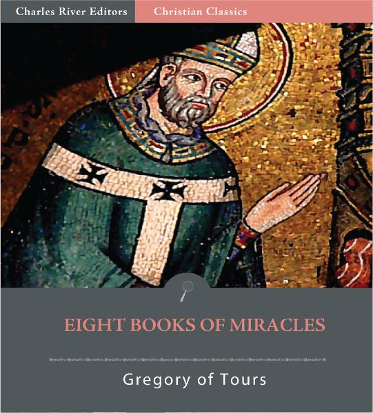 Eight Books of Miracles