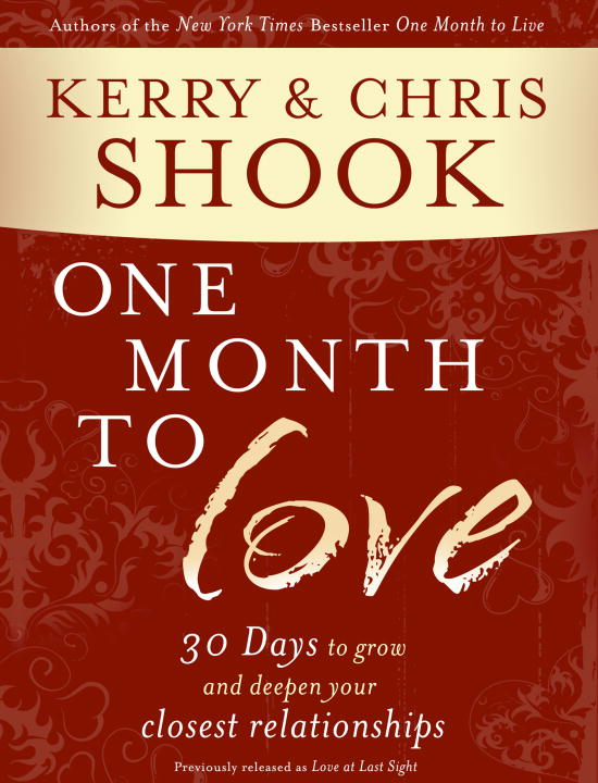 One Month to Love By: Chris Shook,Kerry Shook