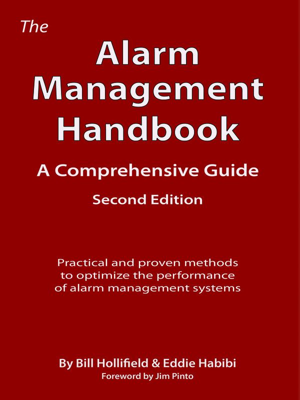 The Alarm Management Handbook - Second Edition: A Comprehensive Guide