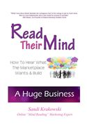 Picture of - Read Their Mind: How to Hear What the Marketplace Wants & Build a Huge Business