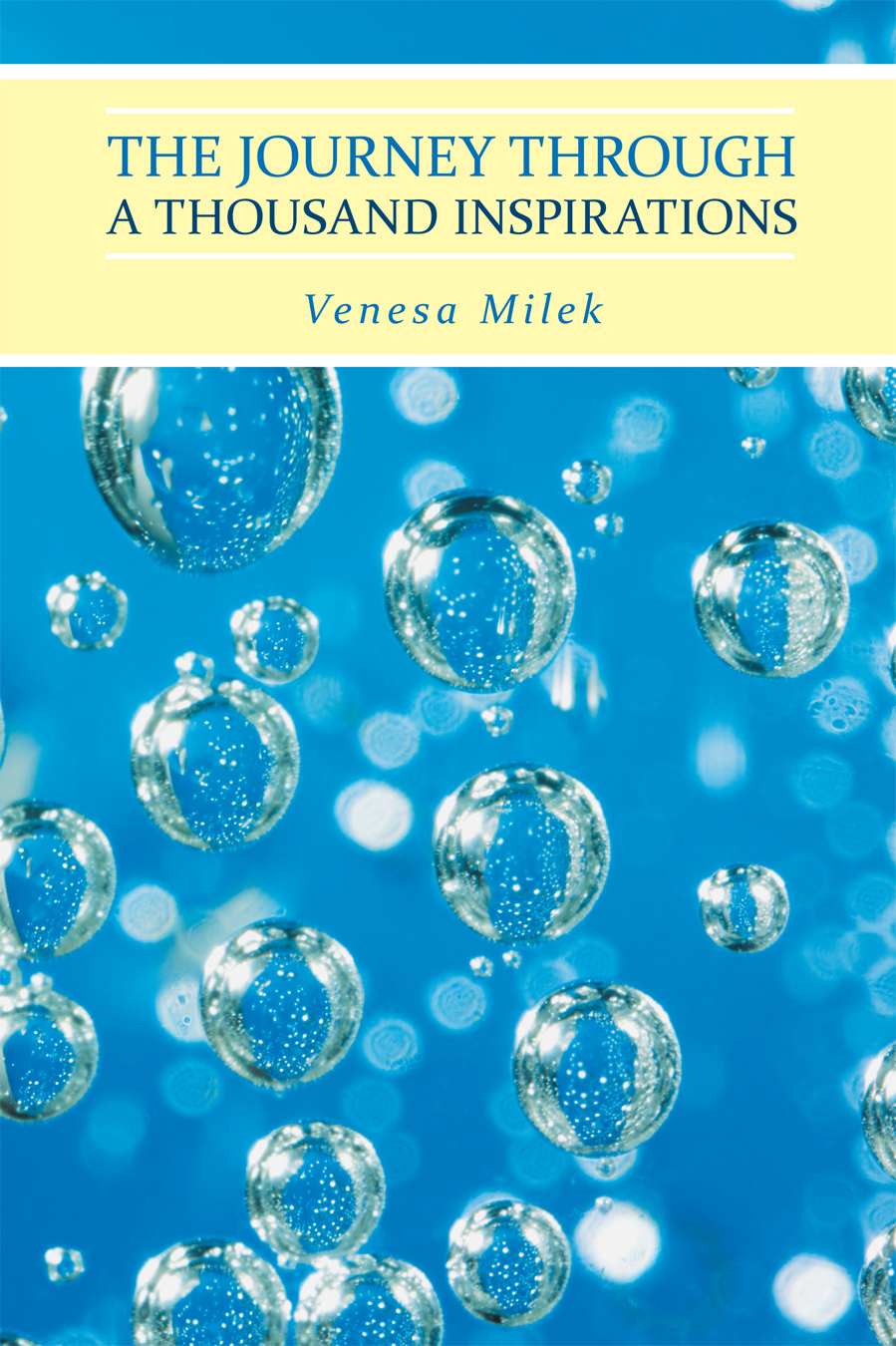 The Journey Through A Thousand Inspirations By: Venesa Milek