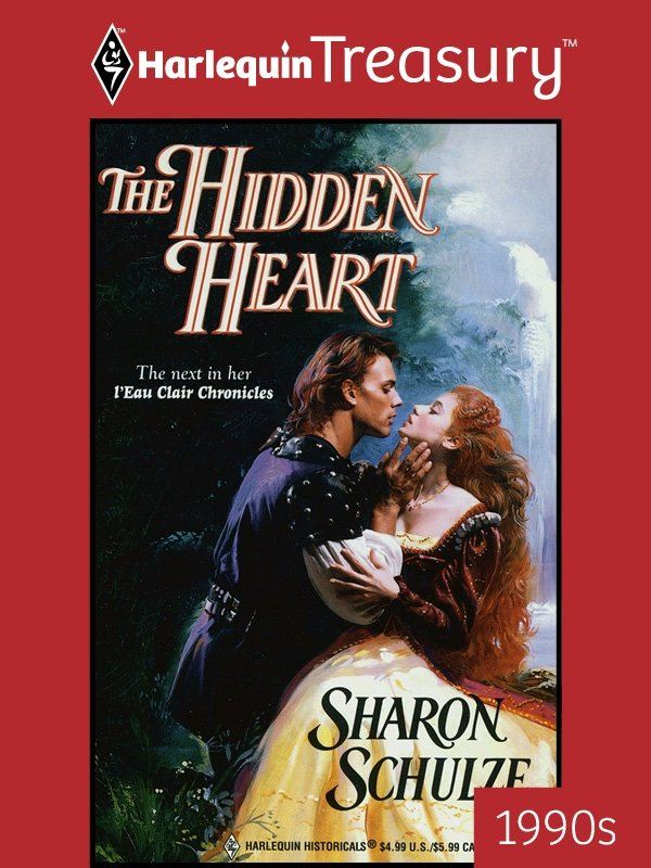 The Hidden Heart By: Sharon Schulze