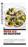 Mark Hix On Seafood