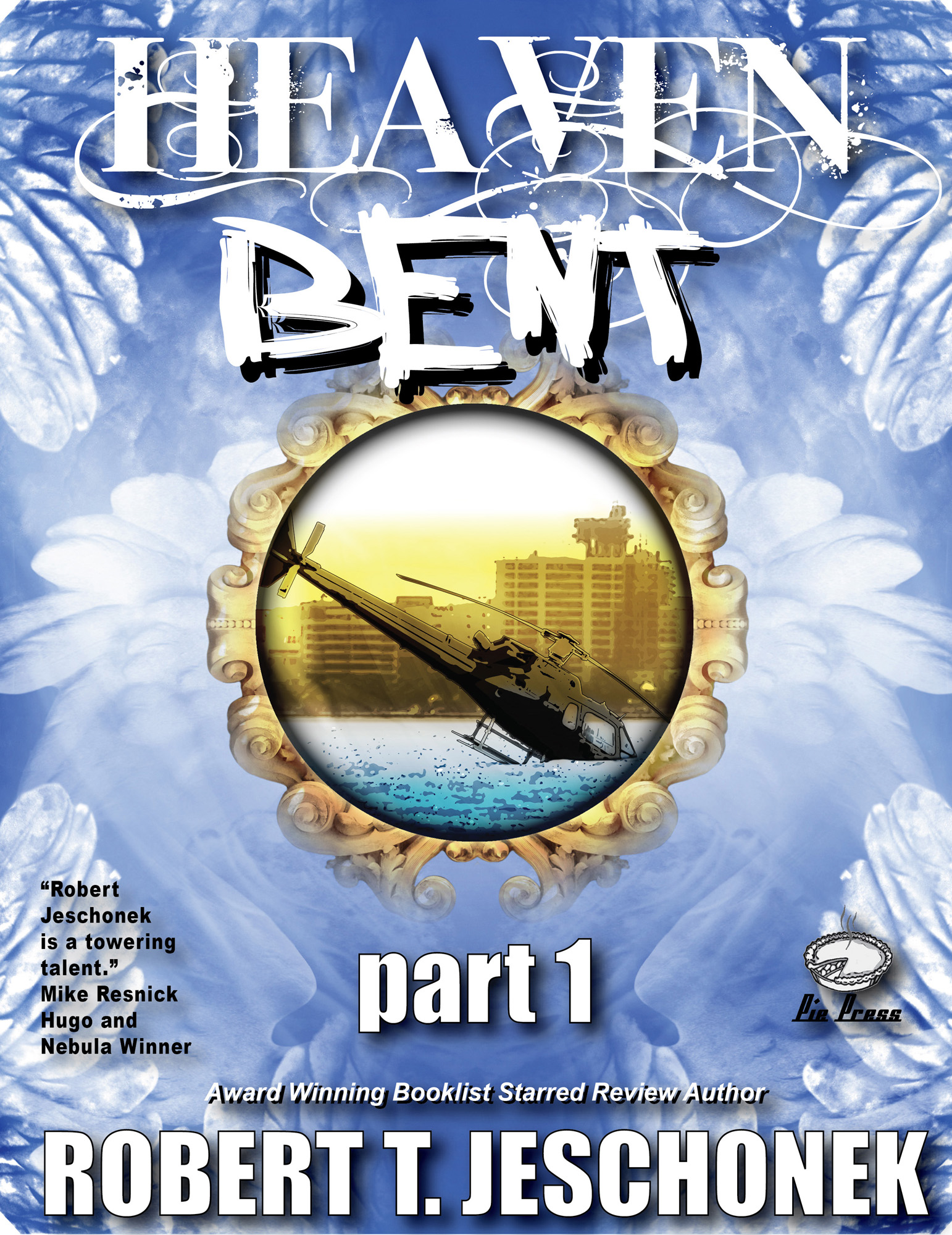 Heaven Bent Part 1