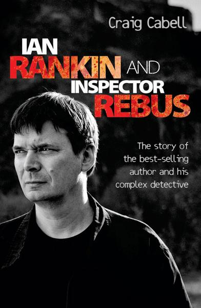 Ian Rankin and Inspector Rebus By: Craig Cabell